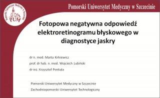 Fotopowa negatywna odpowiedź elektroretinogramu błyskowego w diagnostyce jaskry