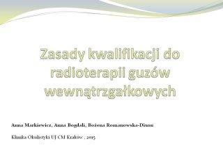 Zasady kwalifikacji do radioterapii guzów wewnątrzgałkowych